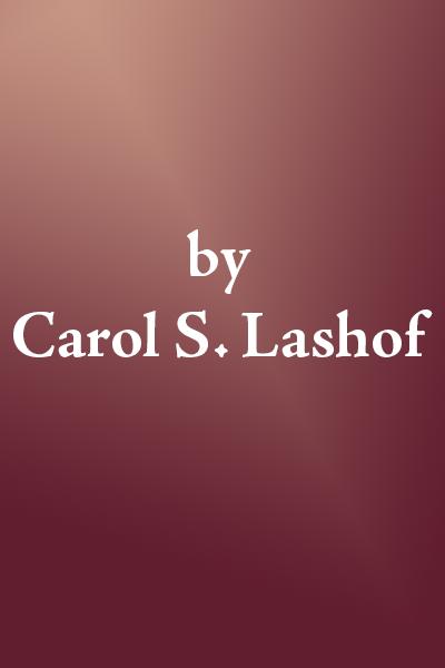 by Carol S. Lashof